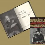 A Soldier's Story (1951) and A General's Life: An Autobiography (1983)