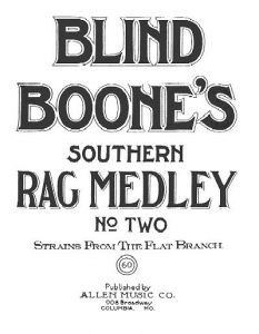 Blind Boone Southern Rag Medley
