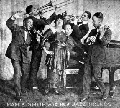 Mamie Smith and Her Jazz Hounds.