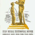 Stan Musial Testimonial Dinner
