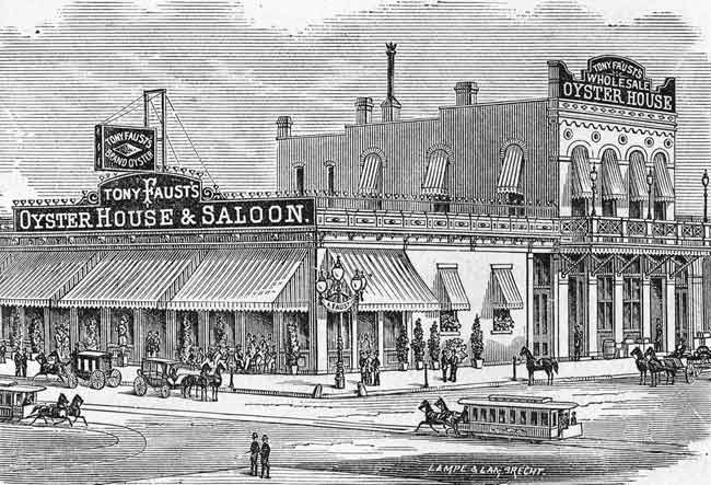 Tony Faust's Oyster House and Saloon