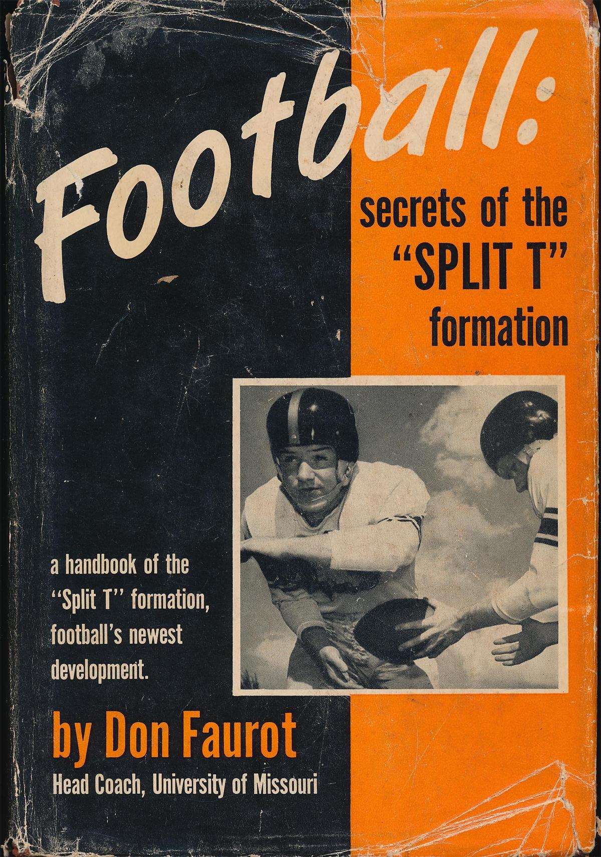 Don Faurot Book-Split T